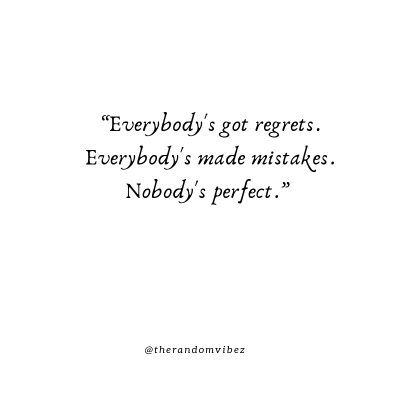 Nobody Is Perfect Pictures Quotes