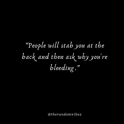 Quotes About Backstabbers
