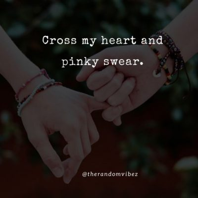 Quotes About Pinky Promise