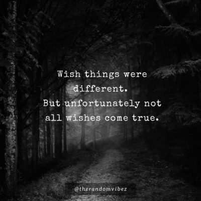 Quotes I Wish things were different between us