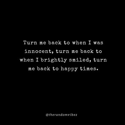 Quotes about Going back in time