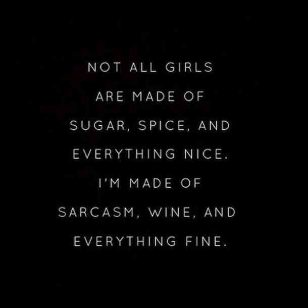Quotes girl the sarcastic 50+ *VERY*