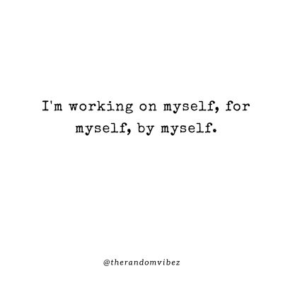 Staying To Myself Quotes