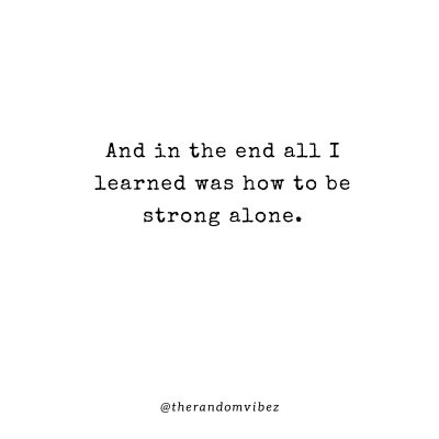 Strength Staying to Yourself Quotes