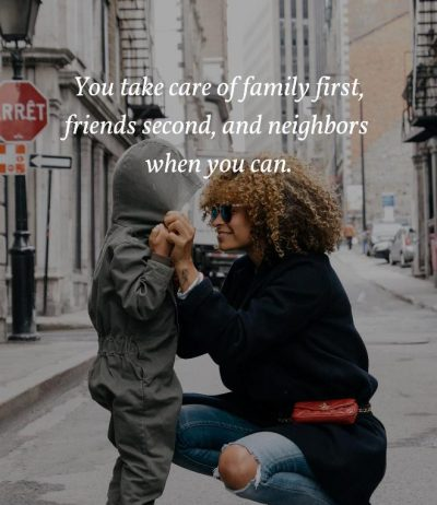 Take Care Of Your Family First