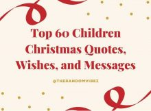 Top 60 Children Christmas Quotes, Wishes, and Messages