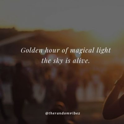 Happiness golden hour quotes