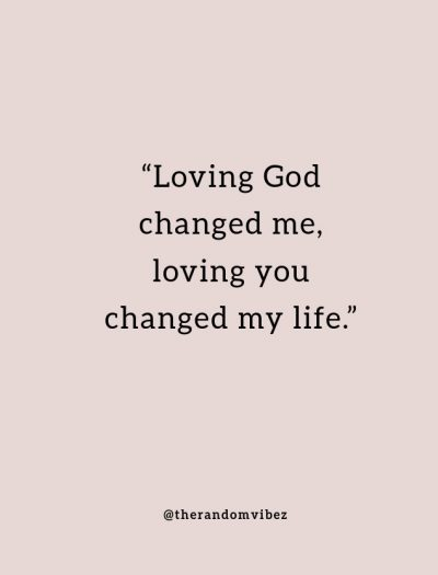 you changed my life quotes for him