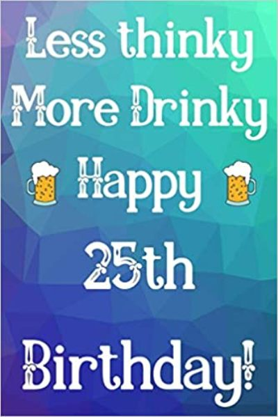 25th Birthday Party Picture Quotes