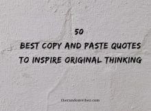 50 Best Copy And Paste Quotes To Inspire Original Thinking