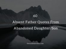 60 Absent Father Quotes From Abandoned Daughter Son