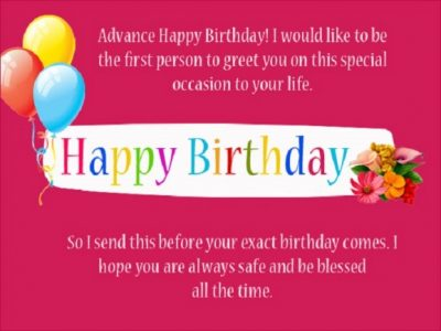 Advance Happy Early Birthday Quotations