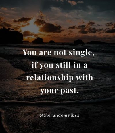 Bad Past Relationship Quotes