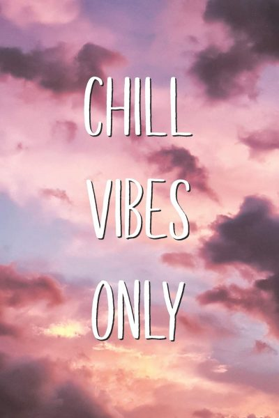 Chill Vibes Captions Instagram
