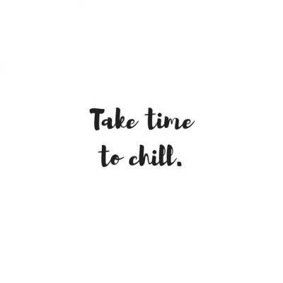 Chill Vibes Quotes