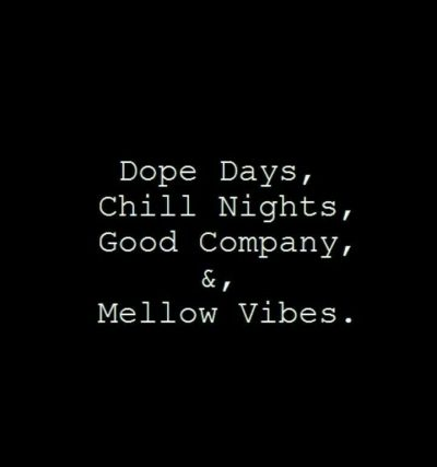 Chill Vibes Quotes Images