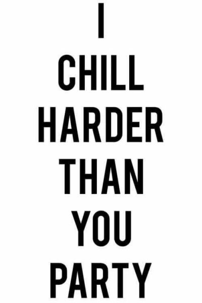 Chill Vibes Quotes Pictures