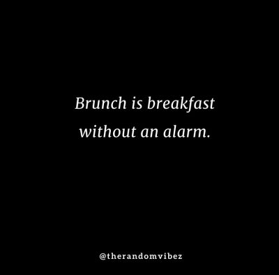 Funny Brunch Captions Quotes