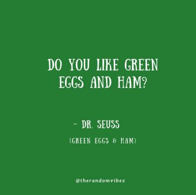 Green Eggs And Ham Quotes Printable