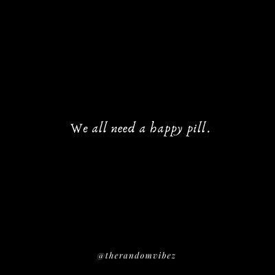 Happy Pill Baby Quotes