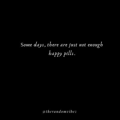 Happy Pills Quotes Images