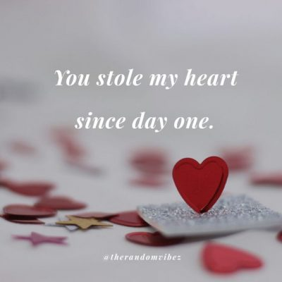 He Stole My Heart Quotes