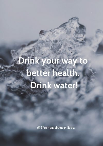 Healthy Drinking Water Quotes