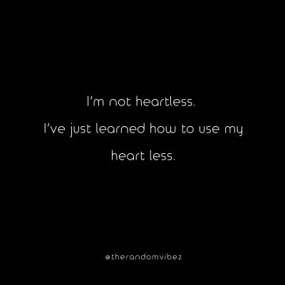 Heartless Quotes for Him