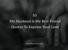 Husband Best Friend Quotes And Sayings