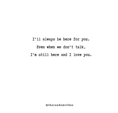 Im here for you quotes For Her