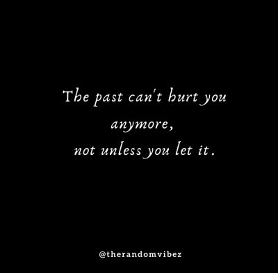 Letting Go Of Past Relationship Quotes