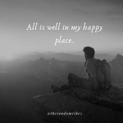 My Happy Place Quotes