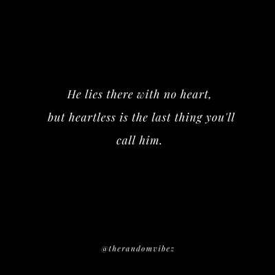 Quotes About Heartless Guy