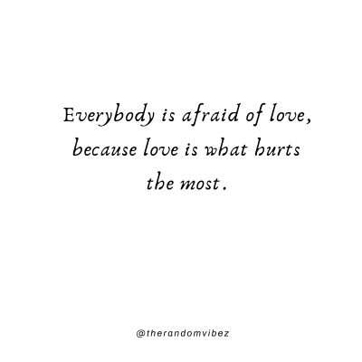 Scared Of Love Quotes ImagesScared Of Love Quotes Images