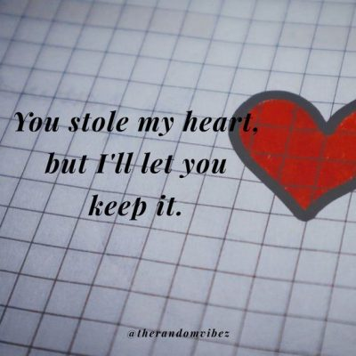 She Stole My Heart Quotes