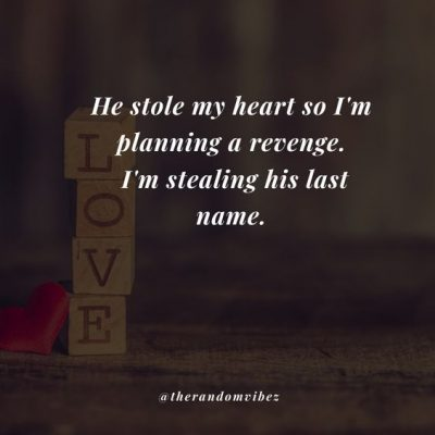 Stole My Heart Marriage Quotes