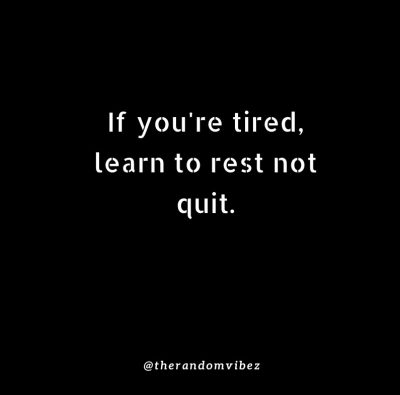 Take A Break Motivational Quotes