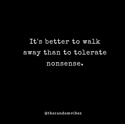 Time To Walk Away Quotes