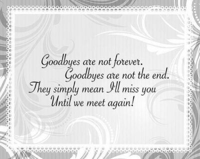 Until We Meet Again Quote For Funeral
