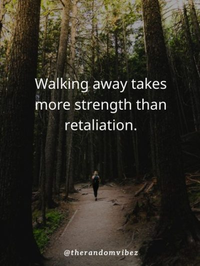 Walk Away Quotes Images