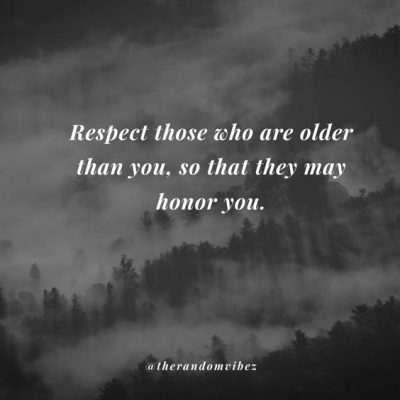 Quotes about respecting the elderly