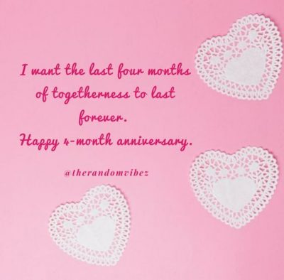 4 Month Anniversary For Girlfriend