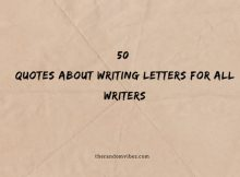 50 Quotes About Writing Letters For All Writers