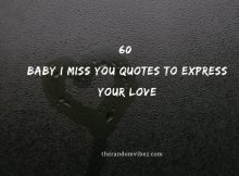 60 Baby I Miss You Quotes To Express Your Love