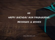 60 Happy Birthday Mom Paragraphs, Messages & Wishes