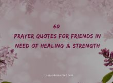 60 Prayer Quotes For Friends In Need of Healing & Strength
