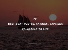 70 Best Boat Quotes, Sayings, Captions Relatable To Life