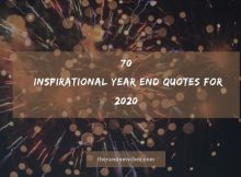 70 Inspirational Year End Quotes