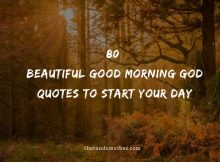 80 Beautiful Good Morning God Quotes To Start Your Day