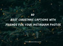 80 Best Christmas Captions With Friends For Your Instagram Photos